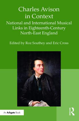Charles Avison in Context: National and International Musical Links in Eighteenth-Century North-East England book cover