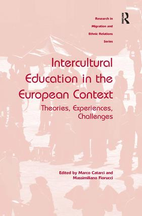 Intercultural Education in the European Context: Theories, Experiences, Challenges, 1st Edition (Hardback) book cover