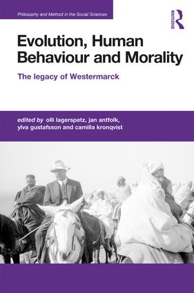 Evolution, Human Behaviour and Morality: The Legacy of Westermarck book cover