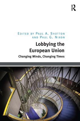 Lobbying the European Union: Changing Minds, Changing Times (Hardback) book cover