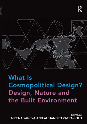 What Is Cosmopolitical Design? Design, Nature and the Built Environment (Hardback) book cover