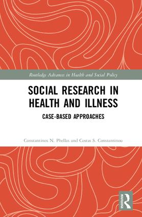 Social Research in Health and Illness: Case-Based Approaches, 1st Edition (Hardback) book cover