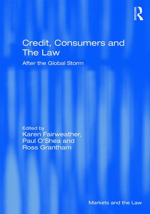 Credit, Consumers and the Law: After the global storm (Hardback) book cover