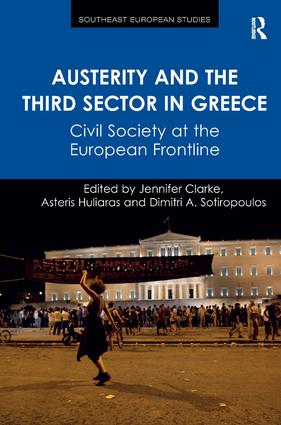 Austerity and the Third Sector in Greece: Civil Society at the European Frontline (Hardback) book cover