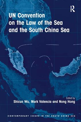 UN Convention on the Law of the Sea and the South China Sea: 1st Edition (Hardback) book cover