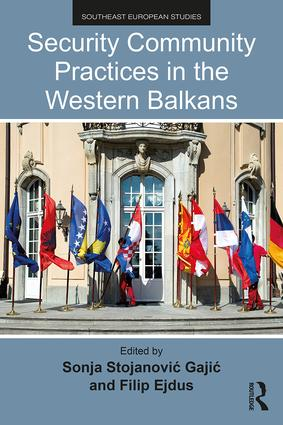 Security Community Practices in the Western Balkans: 1st Edition (Paperback) book cover