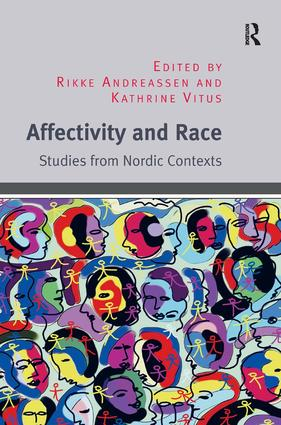 Affectivity and Race: Studies from Nordic Contexts (Hardback) book cover