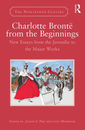 Charlotte Brontë from the Beginnings