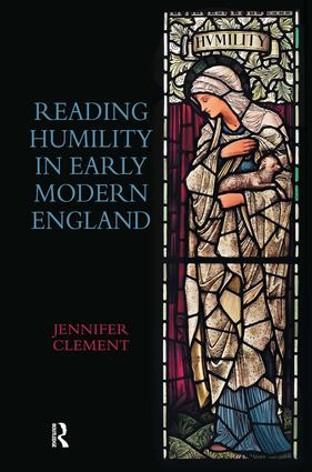 Reading Humility in Early Modern England: 1st Edition (Hardback) book cover