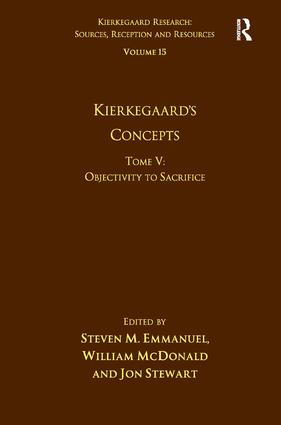 Volume 15, Tome V: Kierkegaard's Concepts: Objectivity to Sacrifice (Hardback) book cover