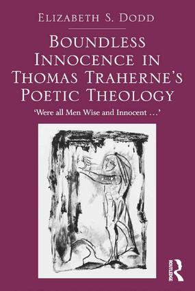 Boundless Innocence in Thomas Traherne's Poetic Theology
