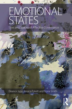 Emotional States: Sites and spaces of affective governance (Hardback) book cover