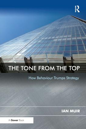The Tone From the Top: How Behaviour Trumps Strategy (Hardback) book cover