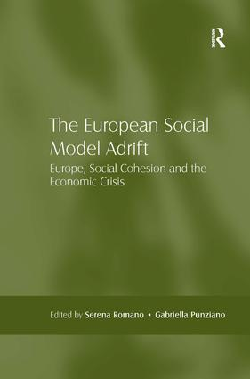 The European Social Model Adrift: Europe, Social Cohesion and the Economic Crisis, 1st Edition (Hardback) book cover