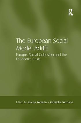The European Social Model Adrift: Europe, Social Cohesion and the Economic Crisis (Hardback) book cover
