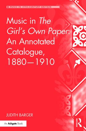 Music in The Girl's Own Paper: An Annotated Catalogue, 1880–1910 (Hardback) book cover