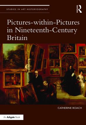 Pictures-within-Pictures in Nineteenth-Century Britain (Hardback) book cover