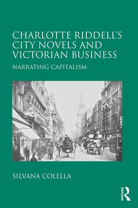 Charlotte Riddell's City Novels and Victorian Business