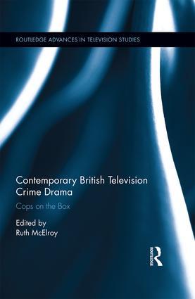 Contemporary British Television Crime Drama: Cops on the Box (Hardback) book cover