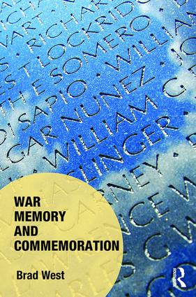 War Memory and Commemoration (Hardback) book cover