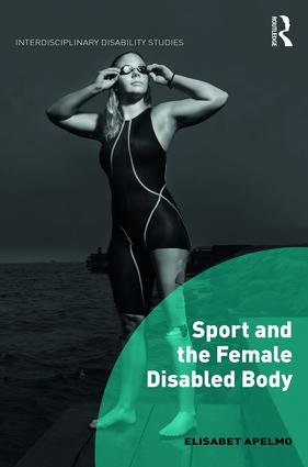 Sport and the Female Disabled Body