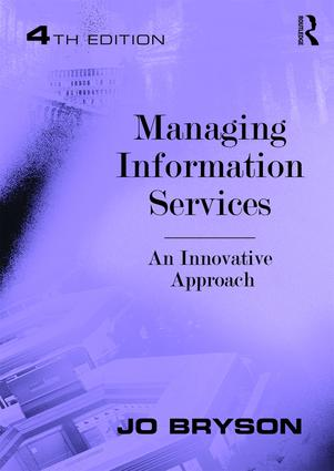 Managing Information Services: An Innovative Approach, 4th Edition (Hardback) book cover