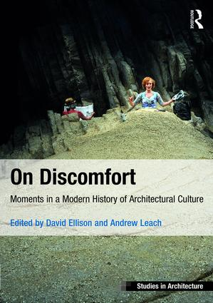 On Discomfort: Moments in a Modern History of Architectural Culture book cover