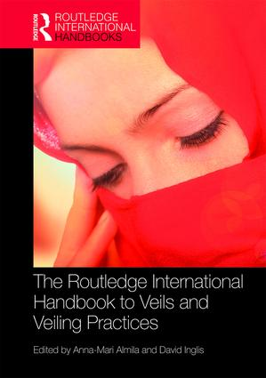 The Routledge International Handbook to Veils and Veiling: 1st Edition (Hardback) book cover