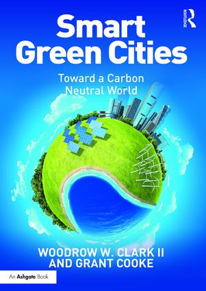 Smart Green Cities: Toward a Carbon Neutral World book cover