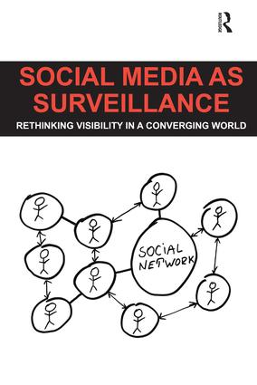 Social Media as Surveillance
