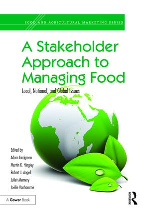 A Stakeholder Approach to Managing Food: Local, National, and Global Issues book cover