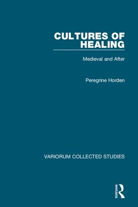 Cultures of Healing: Medieval and After, 1st Edition (Hardback) book cover