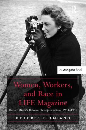 Women, Workers, and Race in LIFE Magazine (Hardback) book cover