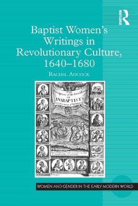 Baptist Women's Writings in Revolutionary Culture, 1640-1680 book cover