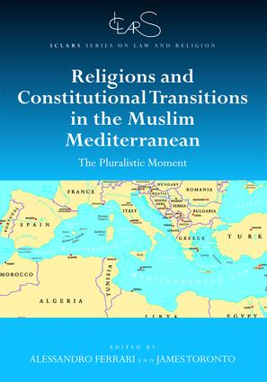 Religions and Constitutional Transitions in the Muslim Mediterranean: The Pluralistic Moment book cover