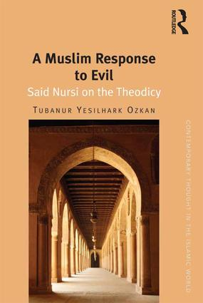 A Muslim Response to Evil: Said Nursi on the Theodicy book cover