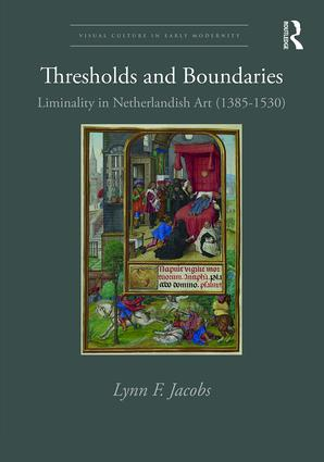 Thresholds and Boundaries: Liminality in Netherlandish Art (1385-1530) book cover