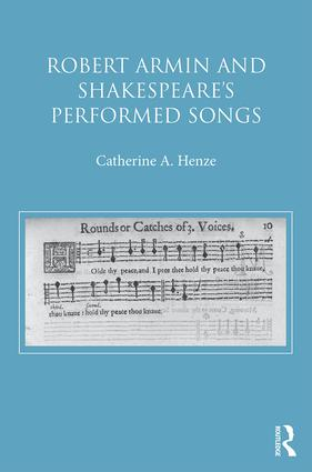 Robert Armin and Shakespeare's Performed Songs: 1st Edition (Hardback) book cover