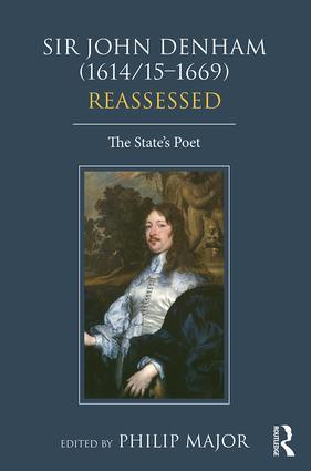 Sir John Denham (1614/15-1669) Reassessed: The State's Poet, 1st Edition (Hardback) book cover