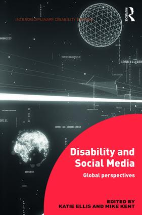 Disability and Social Media: Global Perspectives (Hardback) book cover