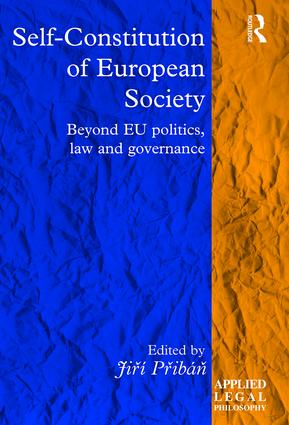 Self-Constitution of European Society: Beyond EU politics, law and governance book cover