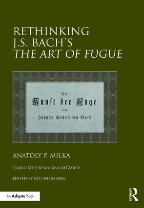 Rethinking J.S. Bach's The Art of Fugue: 1st Edition (Hardback) book cover
