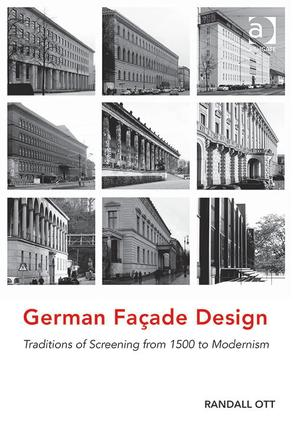 German Façade Design: Traditions of Screening from 1500 to Modernism, 1st Edition (Hardback) book cover