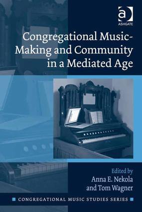 Congregational Music-Making and Community in a Mediated Age