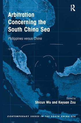 Arbitration Concerning the South China Sea: Philippines versus China, 1st Edition (Hardback) book cover