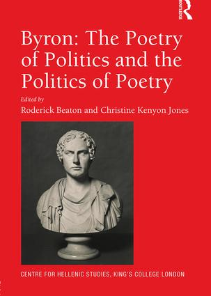 Byron: The Poetry of Politics and the Politics of Poetry (Hardback) book cover