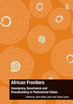 African Frontiers: Insurgency, Governance and Peacebuilding in Postcolonial States book cover