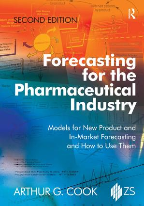 Forecasting for the Pharmaceutical Industry: Models for New Product and In-Market Forecasting and How to Use Them, 2nd Edition (Hardback) book cover