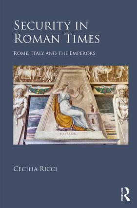 Security in Roman Times: Rome, Italy and the Emperors book cover