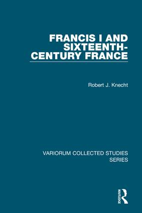 Francis I and Sixteenth-Century France book cover
